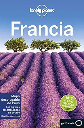 Francia 8 (Lonely Planet-Guías de país nº 1) eBook