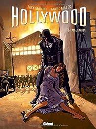 Hollywood, tome 3 : L'ange gardien par Jack Manini
