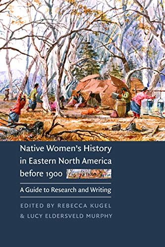 Native Women's History in Eastern North America before...