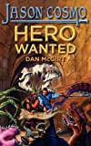 Hero Wanted, Dan McGirt, 0982059809
