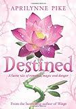"""""""Destined (Laurel)"""" av Aprilynne Pike"""