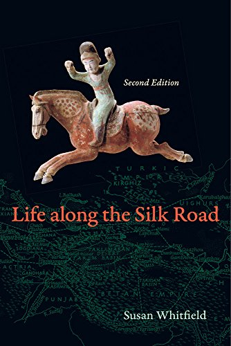 Life Along The Silk Road  Second Edition