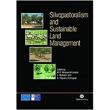 Silvopastoralism and Sustainable Land Management