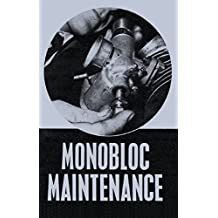 Monobloc Maintenance