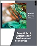 ESSENTIALS of STRATISTICS FORBUSINESS and ECONOMICS, Anderson, David R. and Sweeney, Dennis J., 0538754583