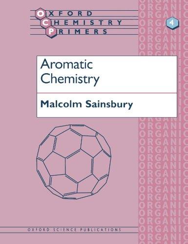Aromatic Chemistry (Oxford Chemistry Primers)