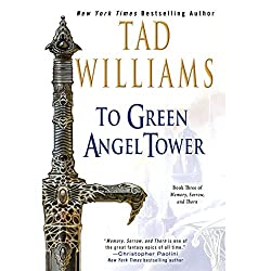 To Green Angel Tower by Tad Williams epic fantasy audiobook reviews