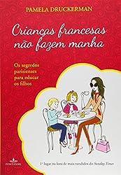 Criancas Francesas Nao Fazem Manha (Em Portugues do Brasil)