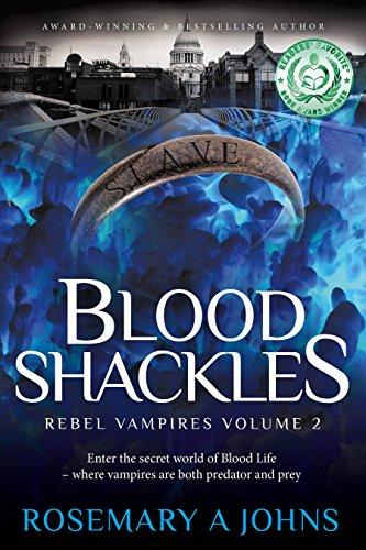 Book: Blood Shackles (Rebel Vampires Book 2)