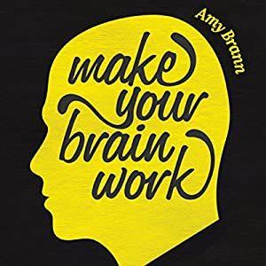 Make Your Brain Work Audiobook
