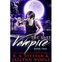The Last Vampire: Book Two