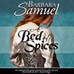 A Bed of Spices | Barbara Samuel