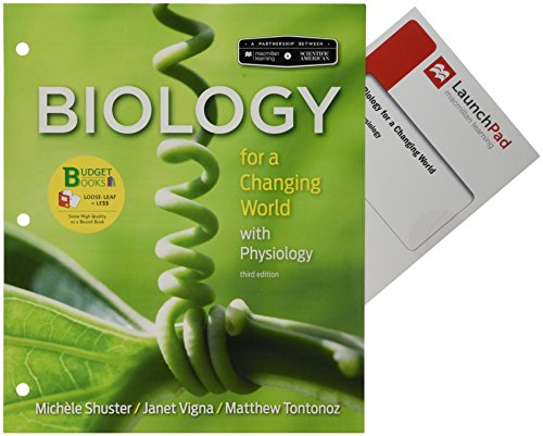 Loose-leaf Version for Scientific American: Biology for a Changing World with Core Physiology 3E & LaunchPad for Scientific American Biology for a ... w/Core Physiology 3E (Twelve Month Access)