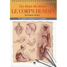 Bases du dessin: le corps humain [nouvelle édition]