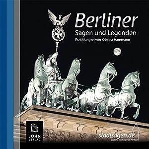 Berliner Sagen und Legenden Hörbuch