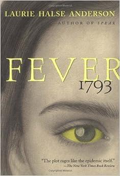 Amazon.com: Fever 1793 (9780689848919): Laurie Halse Anderson: Books