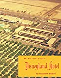 The End of the Original Disneyland Hotel