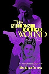 The Million-Dollar Wound (Nathan Heller Novels)