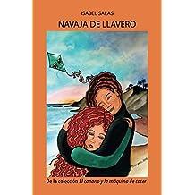 Navaja de llavero (El canario y la máquina de coser) (Spanish Edition)