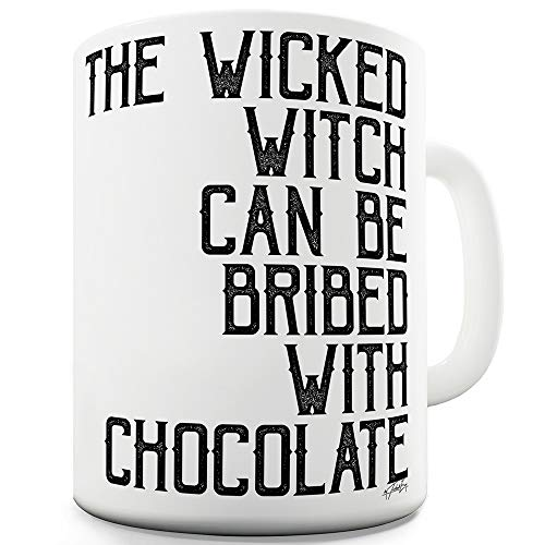The Wicked Witch Can Be Bribed 15 OZ Funny Mugs For Friends -