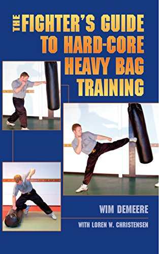 - The Fighter's Guide To Hard-Core Heavy Bag Training