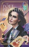 The Poet and the Prophecy: Magic University Book Four (Volume 4)