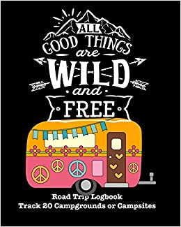 All Good Things Are Wild And Free: Glamping, Car Camping or