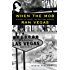 When the Mob Ran Vegas: Stories of Money, Mayhem and Murder