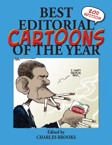 Best Editorial Cartoons of the Year: 2011 Edition (Best Editorial Cartoons of Year Series) (Best Political Cartoons Of The Year)