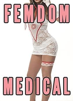 Bdsm fiction femdom doctor