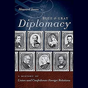 Blue and Gray Diplomacy Audiobook