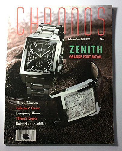 Chronos [Watch] Magazine, Holiday/Winter 2002/2003 Issue No. 40 [US Edition] (Chrono Watch Single)