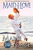 Maid for Love: Gansett Island Series, Book 1