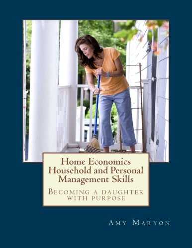 Home Economics: Household and Personal Management Skills