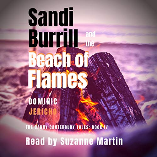 Pdf Lesbian Sandi Burrill and the Beach of Flames: The Danny Canterbury Tales, Book 4
