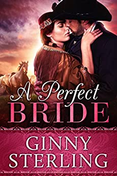 A Perfect Bride (Bride books Book 5) by [Sterling, Ginny]