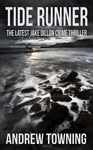 Tide Runner (The Jake Dillon crime thriller series Book 7)