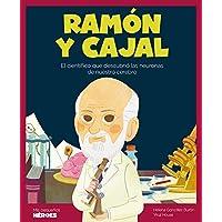 Ramón y Cajal: El científico que descubrió las neuronas de nuestro cerebro: 21 (Mis pequeños héroes)