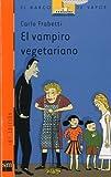 El Vampiro Vegetariano, Carlo Frabetti, 8434878283