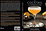 The Cocktail Companion: A Guide to Cocktail