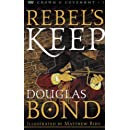 Duncan's War/King's Arrow/Rebel's Keep (Crown and Covenant Series 1-3)