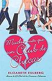 Mucho más que un club de chicas (El club de los corazones solitarios #2) / We Can Work It Out (The Lonely Hearts Club, Book 2) (Spanish Edition)
