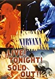 : Nirvana - Live! Tonight! Sold Out!