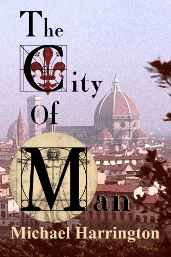 The City of Man: A Trilogy