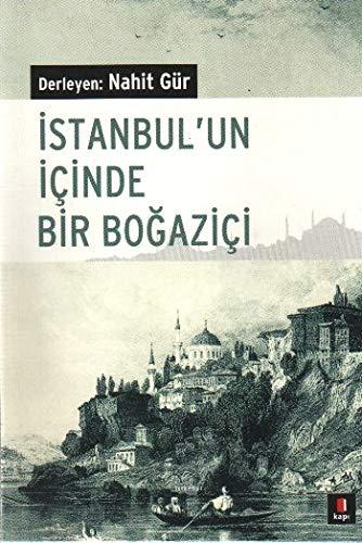 Istanbulun Icinde Bir Bogazici