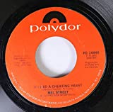Mel Street 45 RPM If I Had a Cheating Heart / Memory Eraser