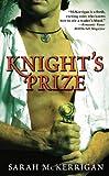 Knight's Prize, Sarah McKerrigan, 0446618861