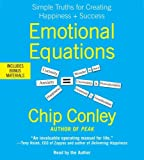 img - for By Chip Conley Emotional Equations: Simple Truths for Creating Happiness + Success (Unabridged) [Audio CD] book / textbook / text book