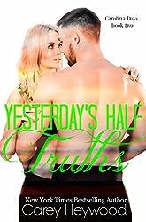 Yesterday's Half Truths (Carolina Days Book 2)