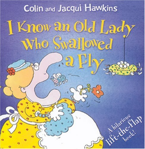 I Know an Old Lady Who Swallowed a Fly: A Hilarious Lift-the-Flap Book! ebook